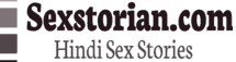 Hindi Sex Stories – Sexstorian – हिंदी सेक्स कहानियाँ